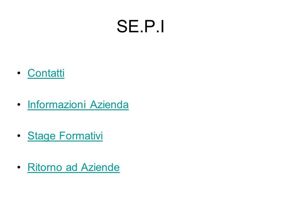 SE.P.I Contatti Informazioni Azienda Stage Formativi Ritorno ad Aziende