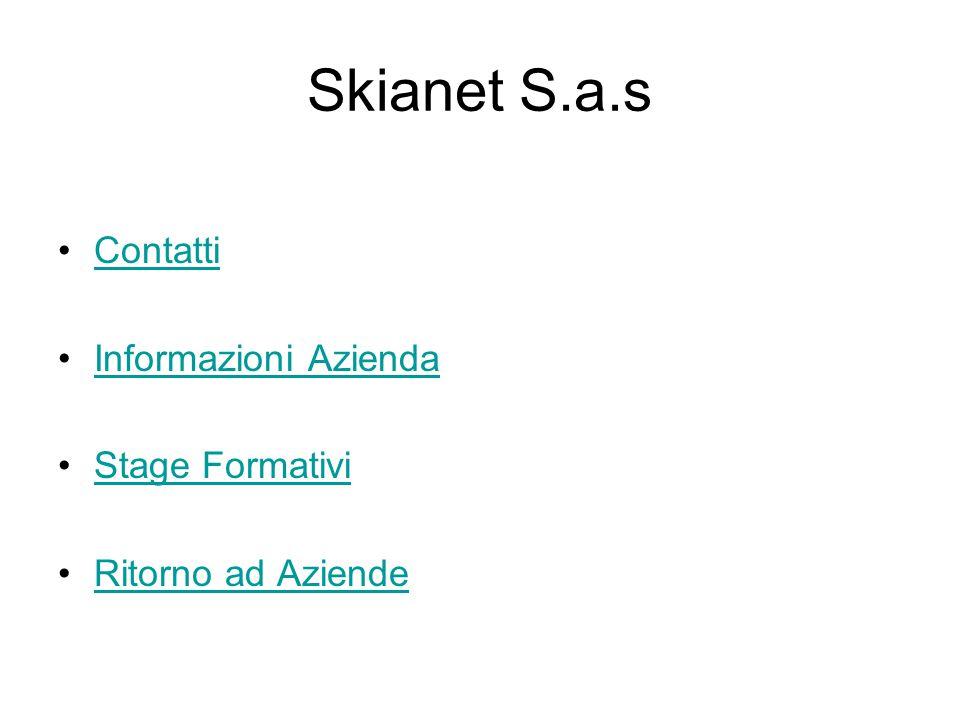 Skianet S.a.s Contatti Informazioni Azienda Stage Formativi Ritorno ad Aziende