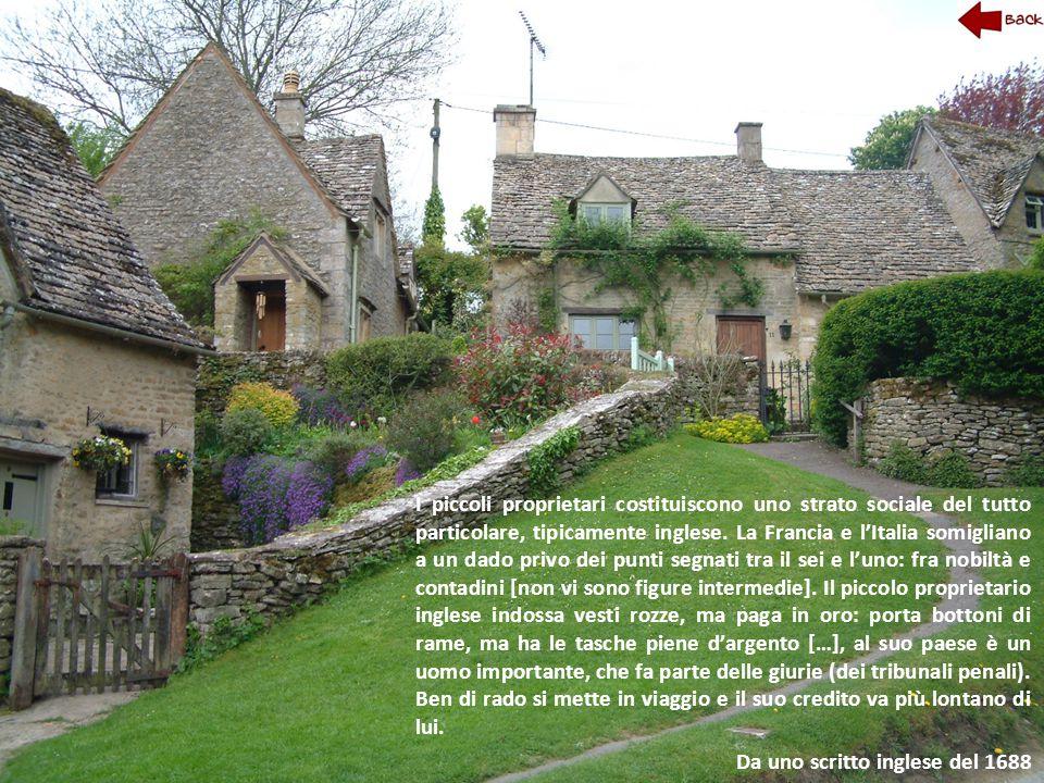 I piccoli proprietari costituiscono uno strato sociale del tutto particolare, tipicamente inglese. La Francia e l'Italia somigliano a un dado privo de