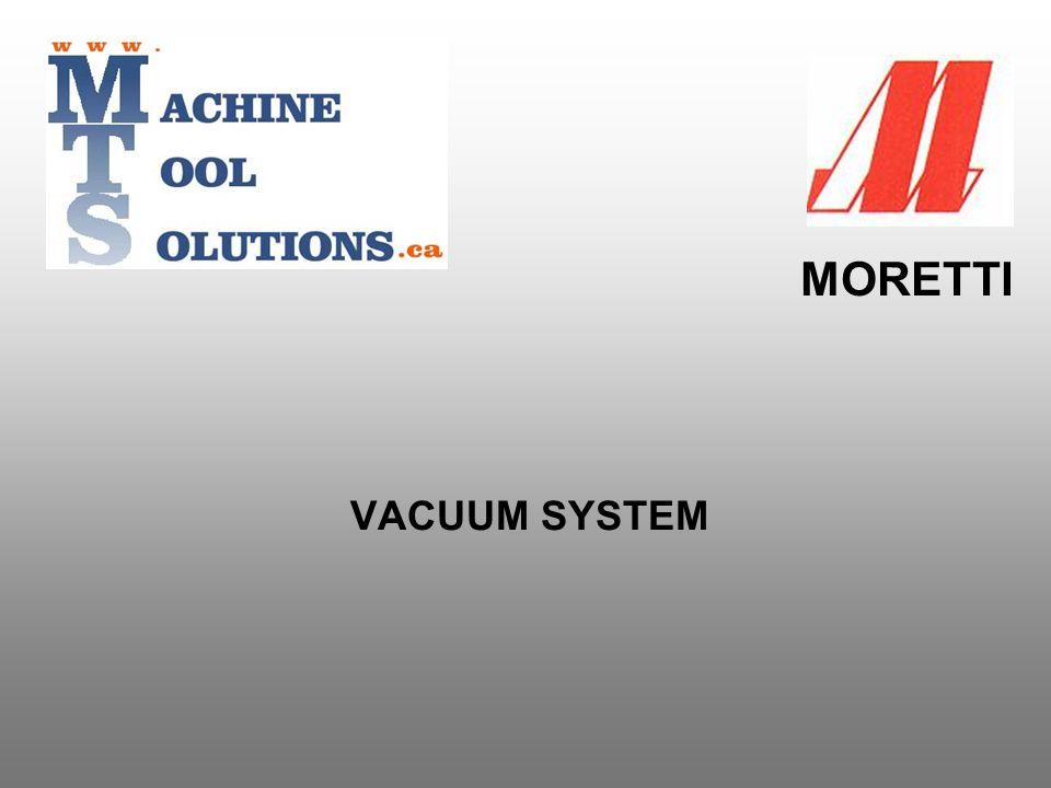 VACUUM SYSTEM MORETTI