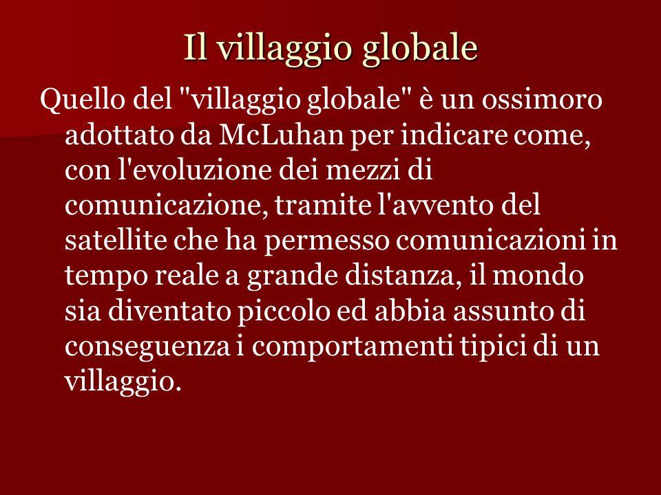 Il villaggio globale Quello del
