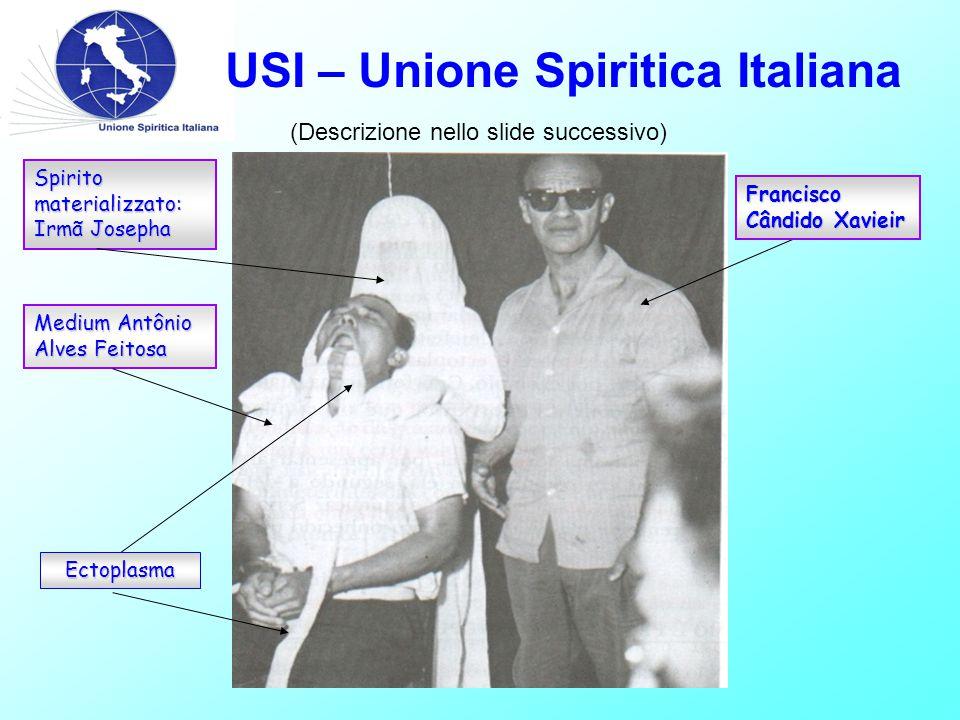 Medium Antônio Alves Feitosa Spirito materializzato: Irmã Josepha Francisco Cândido Xavieir Ectoplasma (Descrizione nello slide successivo)