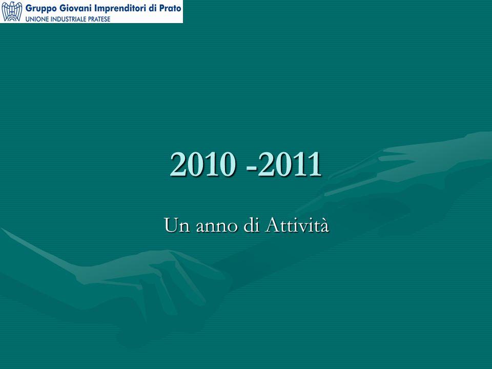 2010 -2011 Un anno di Attività
