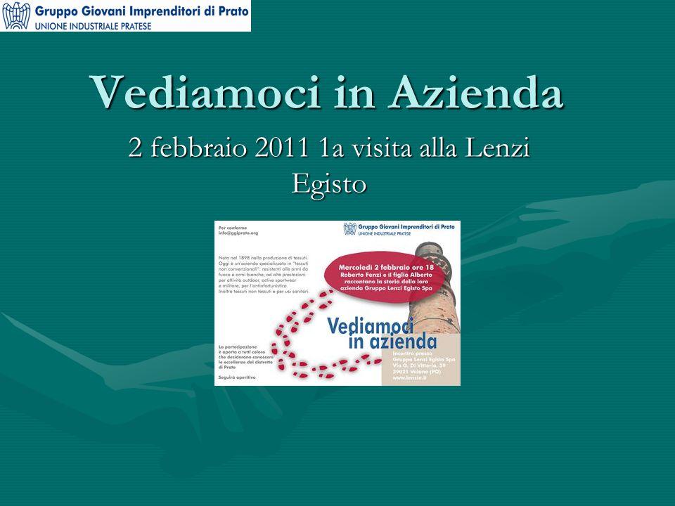 Vediamoci in Azienda 2 febbraio 2011 1a visita alla Lenzi Egisto