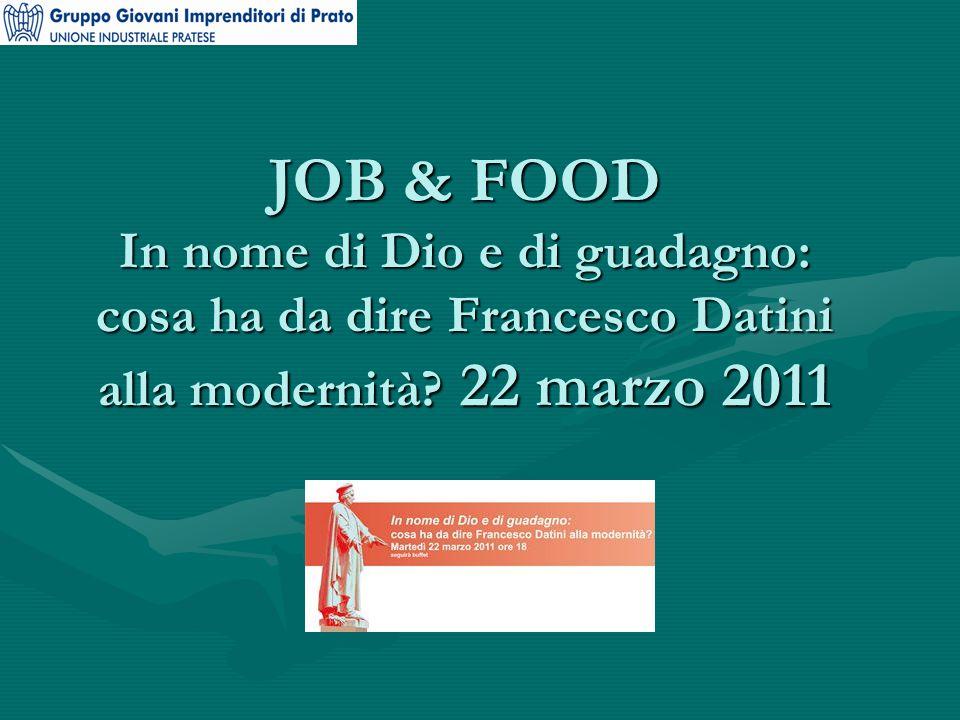 JOB & FOOD In nome di Dio e di guadagno: cosa ha da dire Francesco Datini alla modernità.