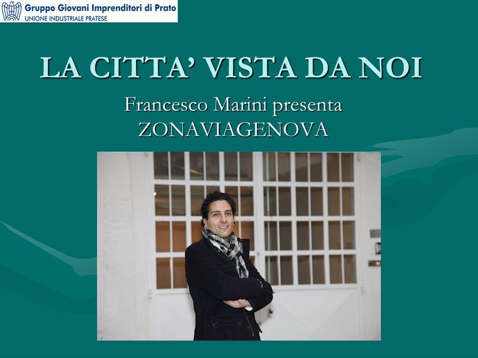 LA CITTA' VISTA DA NOI Francesco Marini presenta ZONAVIAGENOVA