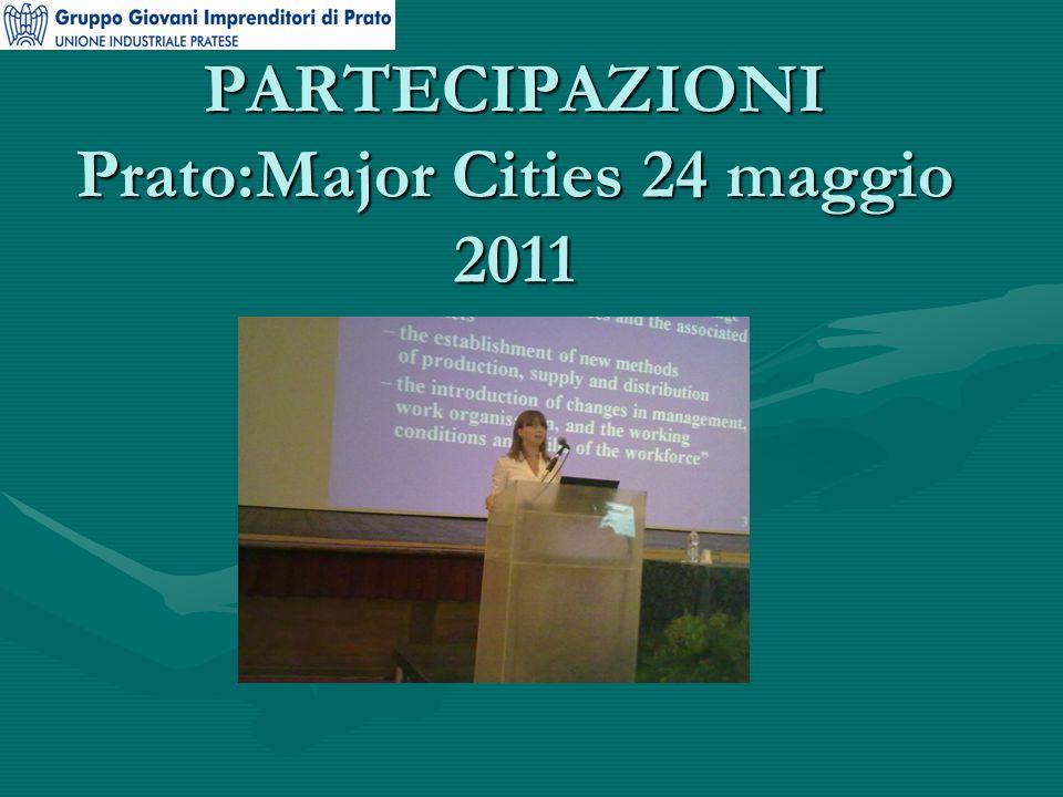 PARTECIPAZIONI Prato:Major Cities 24 maggio 2011