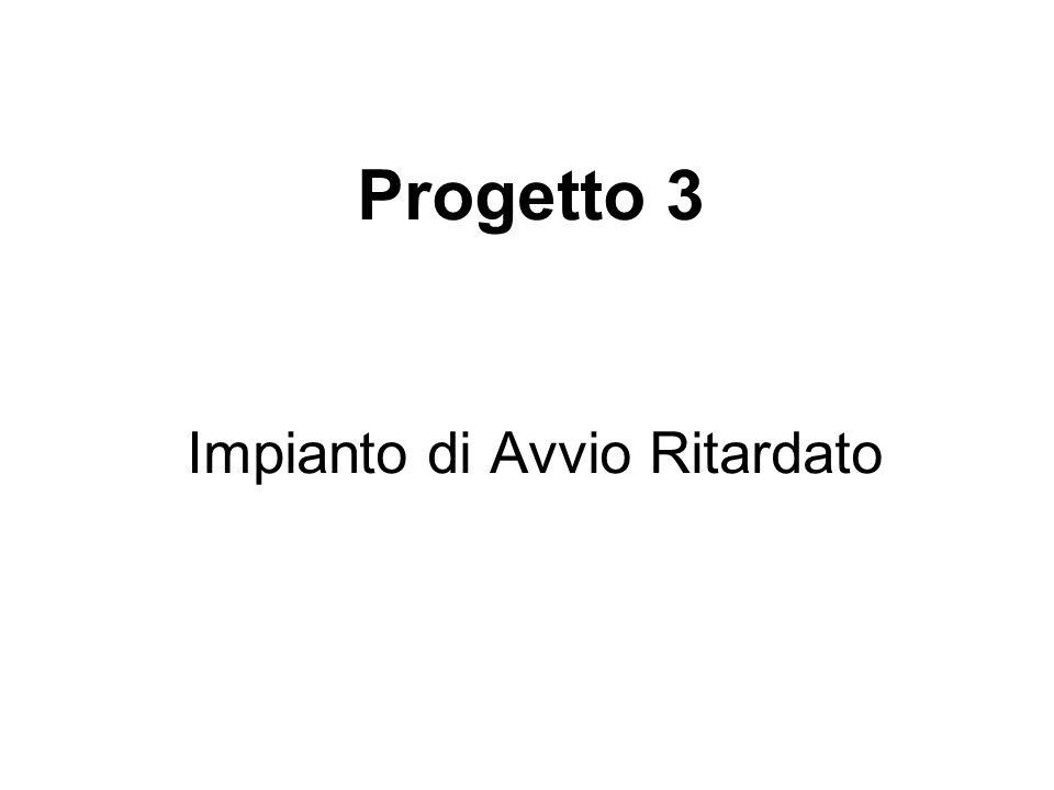 Impianto di Avvio Ritardato Progetto 3