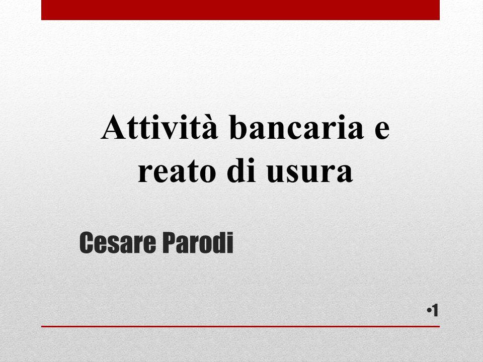 Cesare Parodi Attività bancaria e reato di usura 1