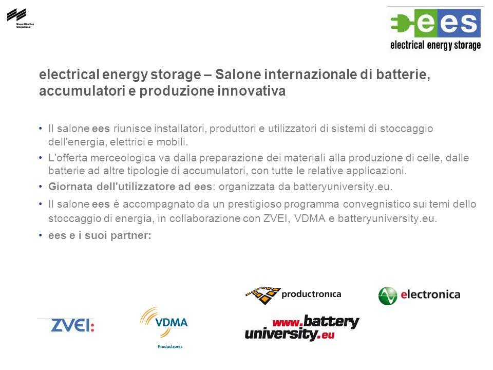 electrical energy storage – Salone internazionale di batterie, accumulatori e produzione innovativa Il salone ees riunisce installatori, produttori e utilizzatori di sistemi di stoccaggio dell energia, elettrici e mobili.