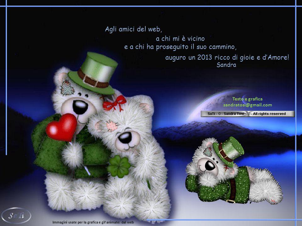 auguro un 2013 ricco di gioie e d'Amore.