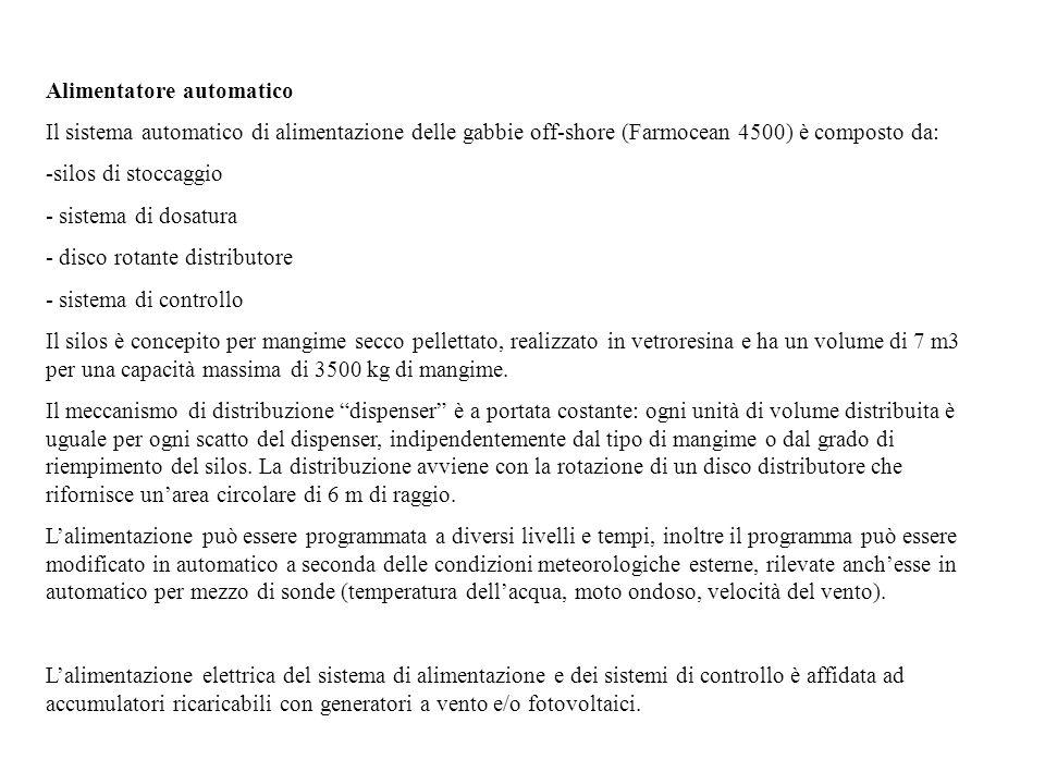 Alimentatore automatico Il sistema automatico di alimentazione delle gabbie off-shore (Farmocean 4500) è composto da: -silos di stoccaggio - sistema d