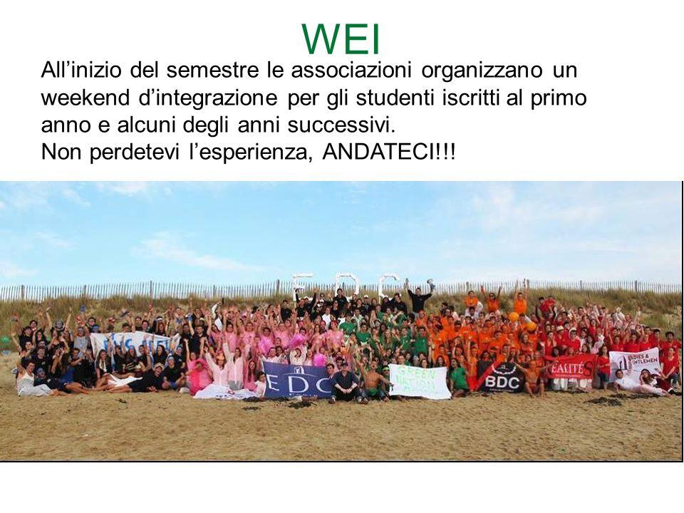 WEI All'inizio del semestre le associazioni organizzano un weekend d'integrazione per gli studenti iscritti al primo anno e alcuni degli anni successi