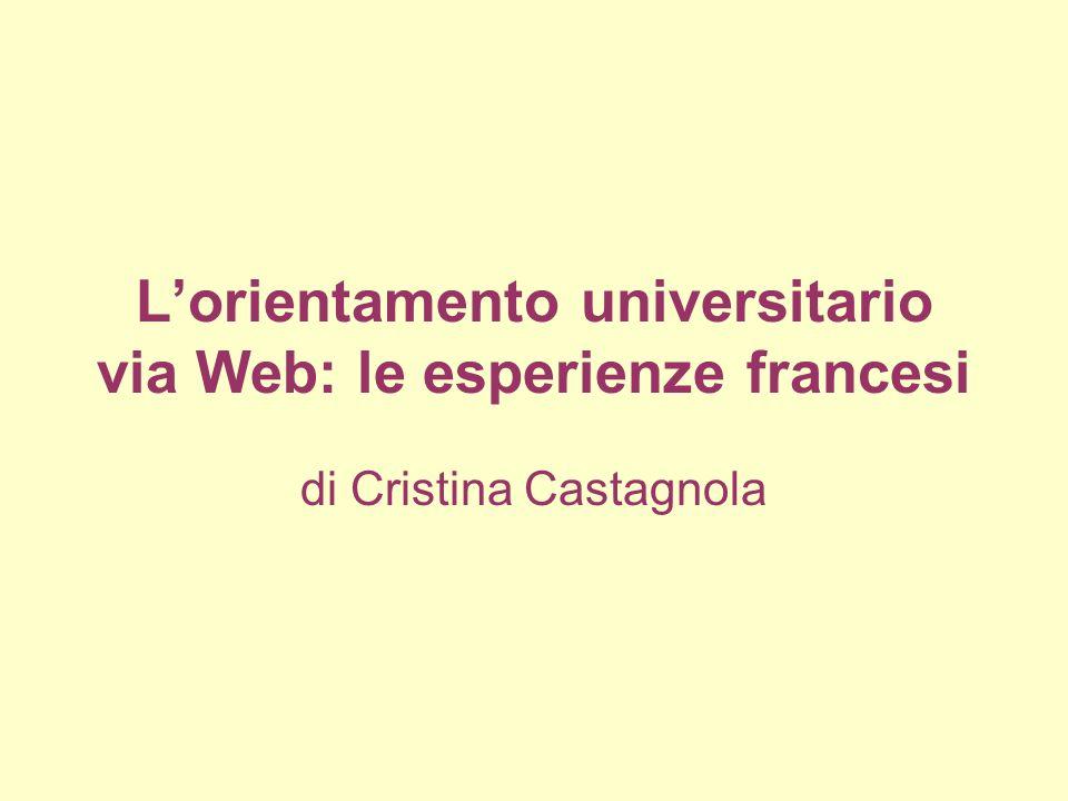 L'orientamento universitario via Web: le esperienze francesi di Cristina Castagnola