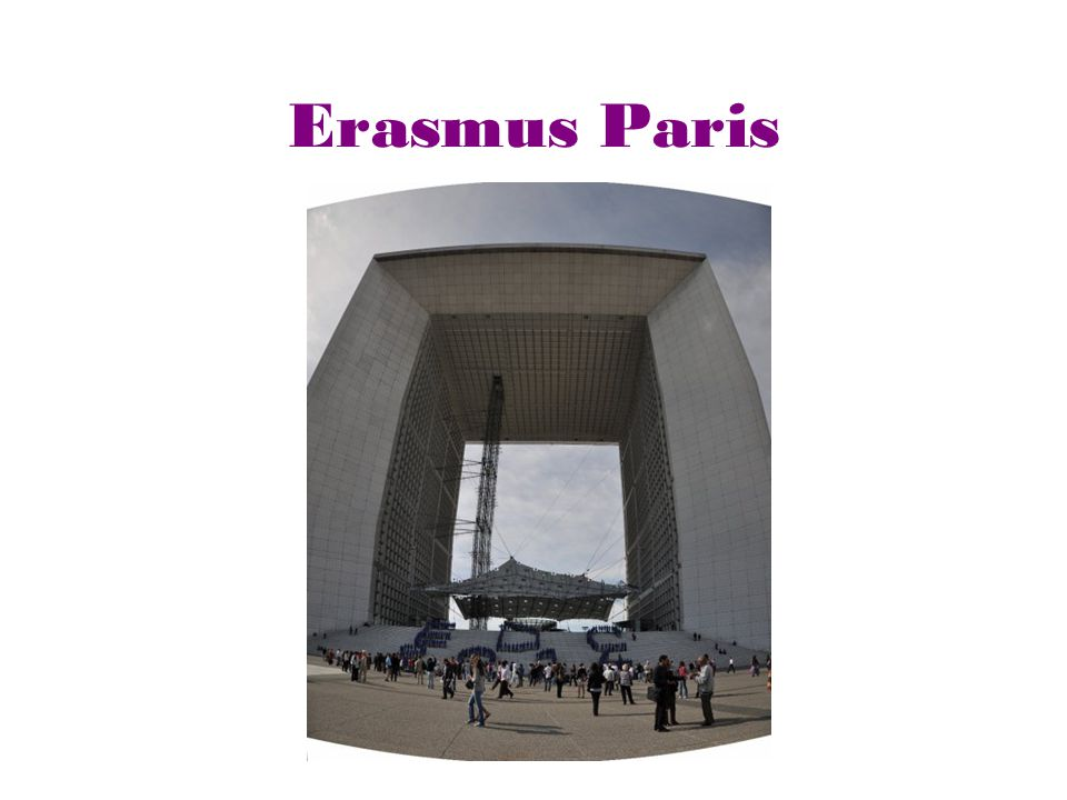 Erasmus Paris