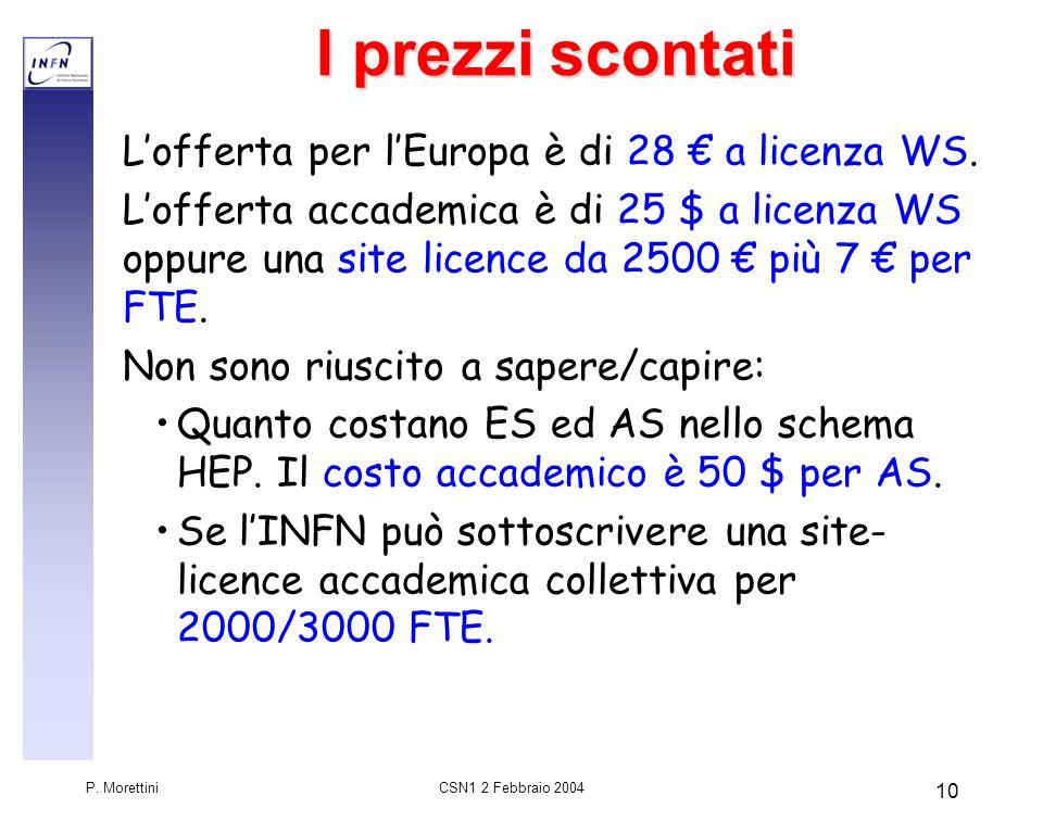 CSN1 2 Febbraio 2004 P.Morettini 11 Ma quanto ci costa.