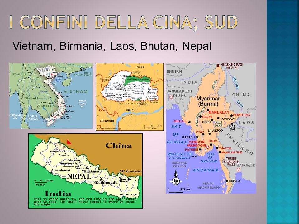 Vietnam, Birmania, Laos, Bhutan, Nepal