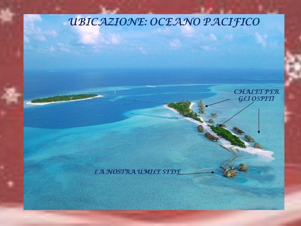 UBICAZIONE: OCEANO PACIFICO CHALET PER GLI OSPITI LA NOSTRA UMILE SEDE