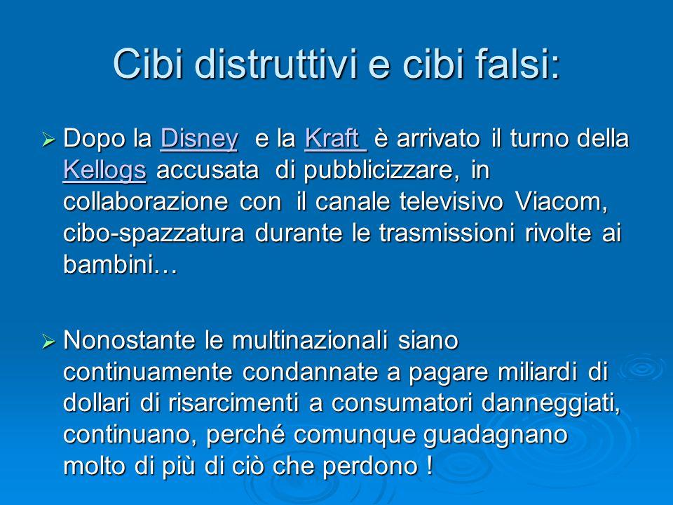 Cibi distruttivi e cibi falsi:  Dopo la Disney e la Kraft è arrivato il turno della Kellogs accusata di pubblicizzare, in collaborazione con il canal