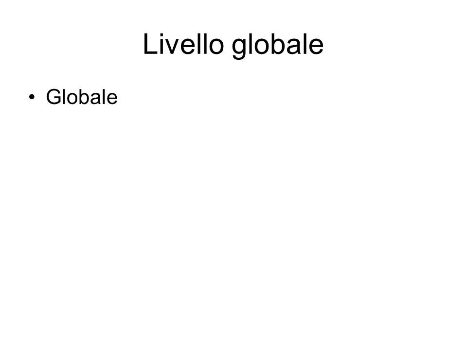 Livello globale Globale