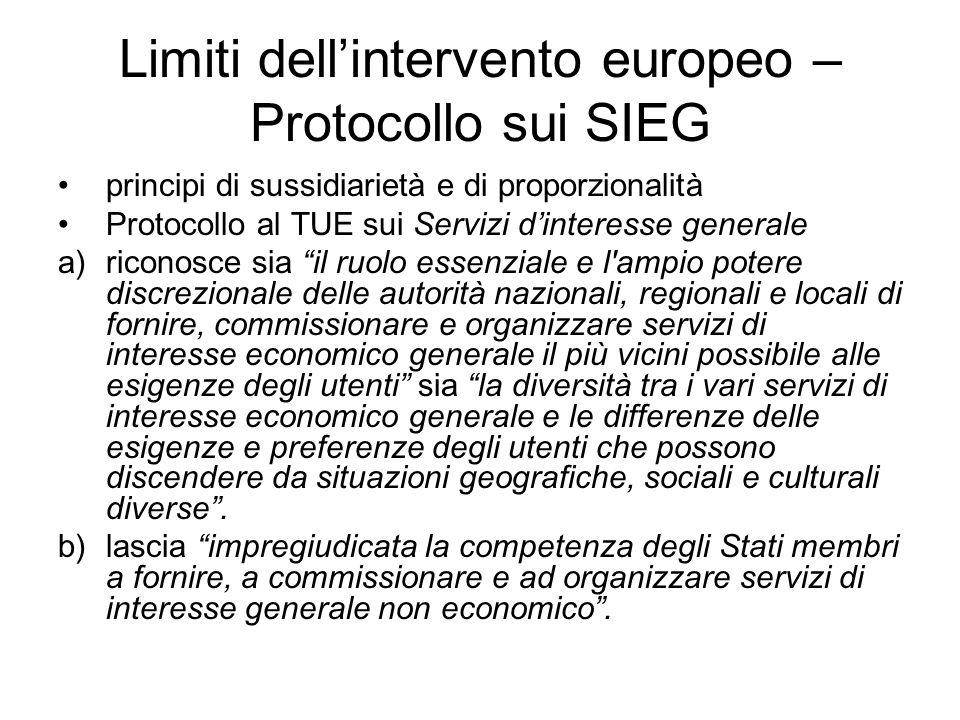 Limiti dell'intervento europeo – Protocollo sui SIEG principi di sussidiarietà e di proporzionalità Protocollo al TUE sui Servizi d'interesse generale