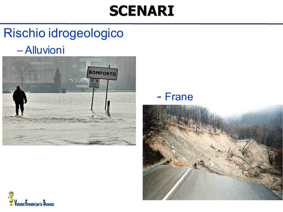 Rischio idrogeologico –AlluvioniSCENARI - Frane