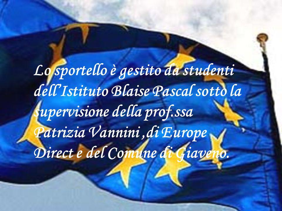 Lo sportello è gestito da studenti dell'Istituto Blaise Pascal sotto la supervisione della prof.ssa Patrizia Vannini,di Europe Direct e del Comune di Giaveno.