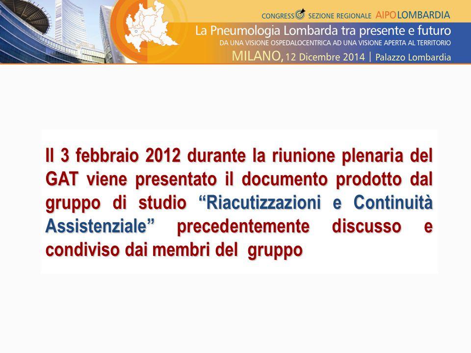 """Il 3 febbraio 2012 durante la riunione plenaria del GAT viene presentato il documento prodotto dal gruppo di studio """"Riacutizzazioni e Continuità Assi"""