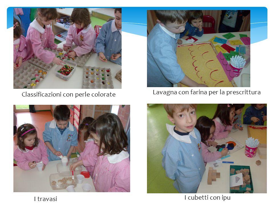 Classificazioni con perle colorate Lavagna con farina per la prescrittura I travasi I cubetti con ipu
