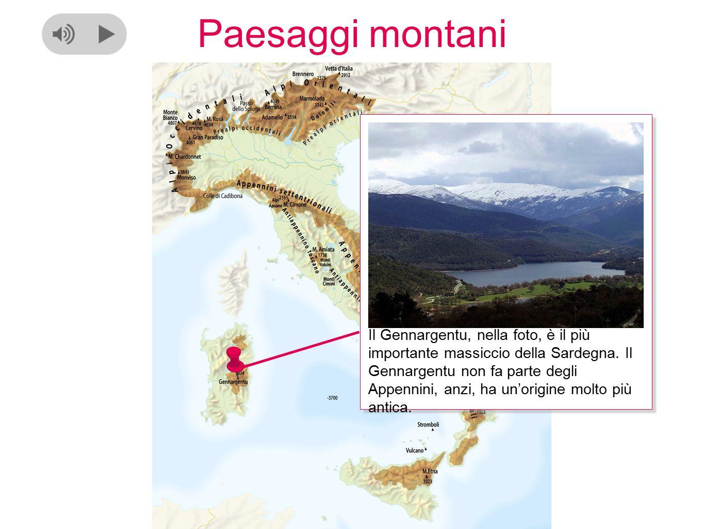 Paesaggi montani Il Gennargentu, nella foto, è il più importante massiccio della Sardegna.