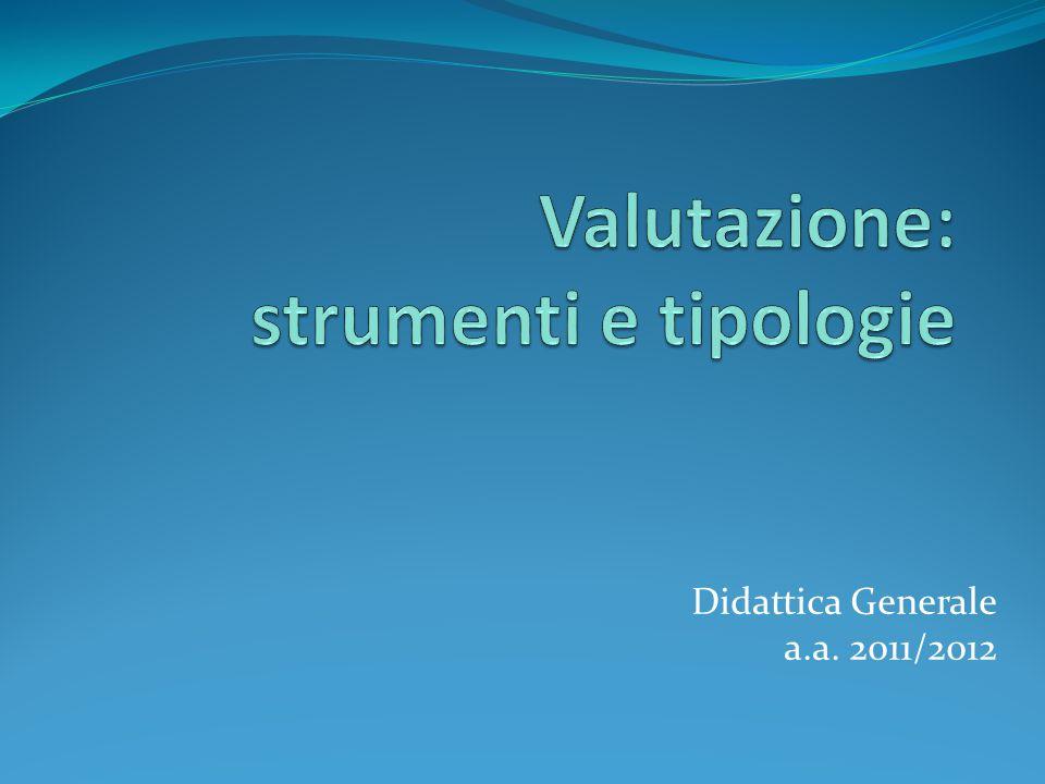 Didattica Generale a.a. 2011/2012