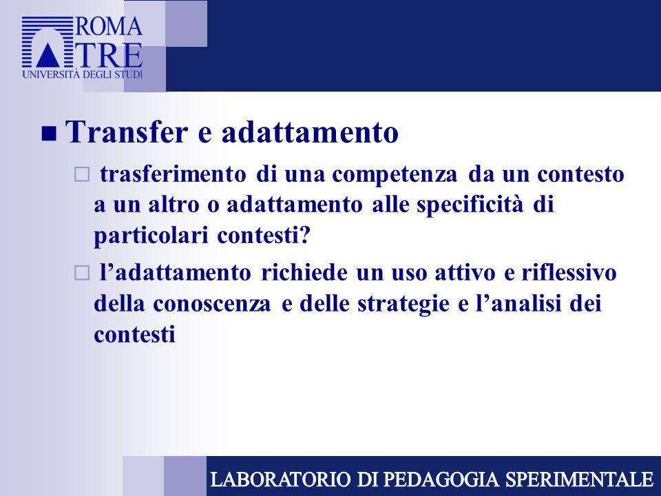 Transfer e adattamento  trasferimento di una competenza da un contesto a un altro o adattamento alle specificità di particolari contesti?  l'adattam
