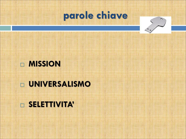 parole chiave  MISSION  UNIVERSALISMO  SELETTIVITA'