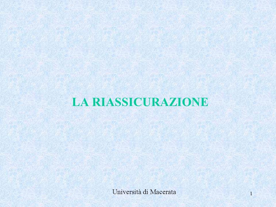 1 LA RIASSICURAZIONE Università di Macerata