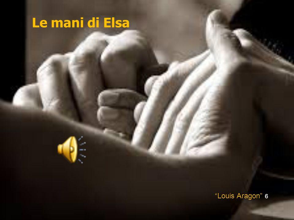 """Louis Aragon"" 6 Le mani di Elsa"