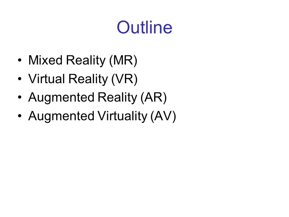 Typical Components of VR Sistema Base: –Computer –Head-Mounted Display (HMD) –Hand-tracked device (VR Glove or Wand) –3D graphics rendering system Inoltre: –3D sound, voice I/O, spaceball, etc.
