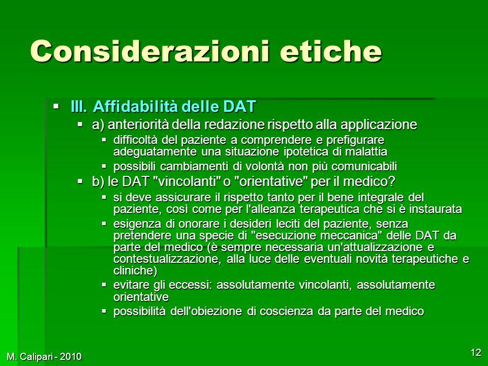 M. Calipari - 2010 12 Considerazioni etiche  III.