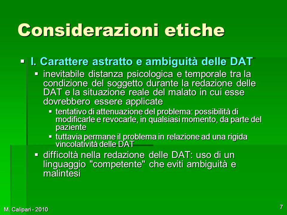 M. Calipari - 2010 7 Considerazioni etiche  I.
