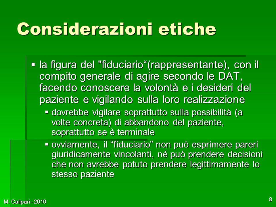 M. Calipari - 2010 8 Considerazioni etiche  la figura del