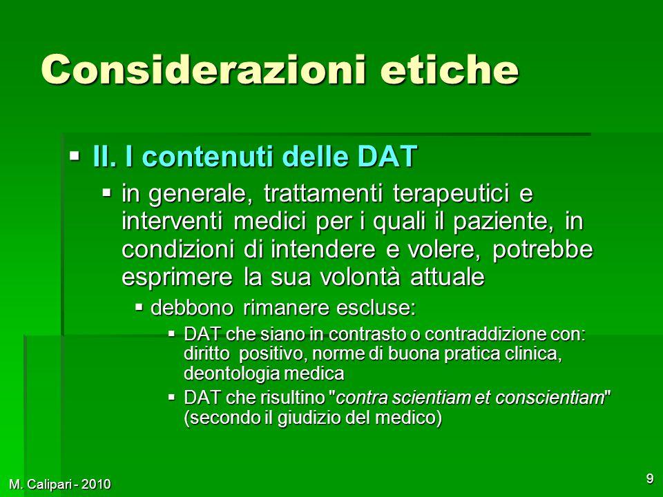 M. Calipari - 2010 9 Considerazioni etiche  II.