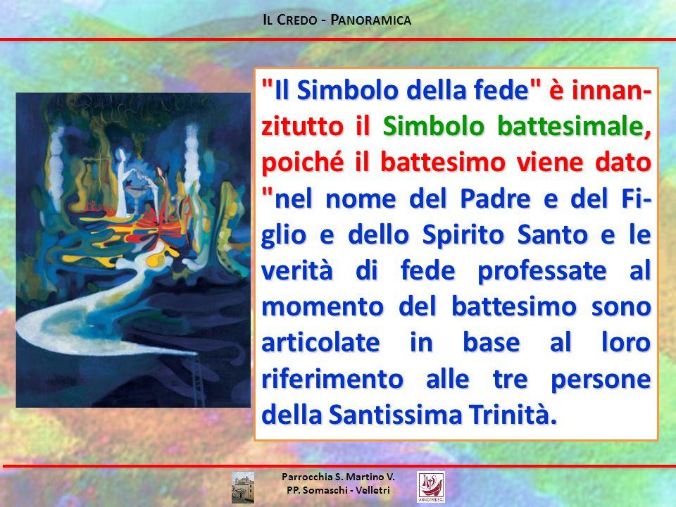 I L C REDO - P ANORAMICA Parrocchia S. Martino V. PP. Somaschi - Velletri