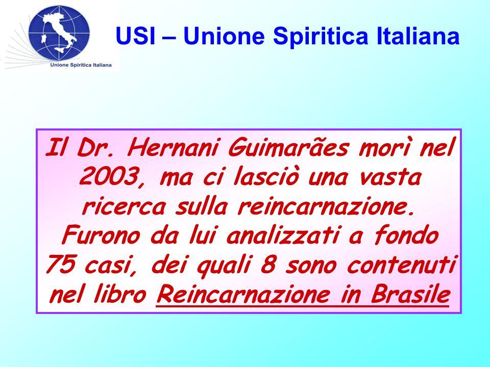 USI – Unione Spiritica Italiana Il Dr.
