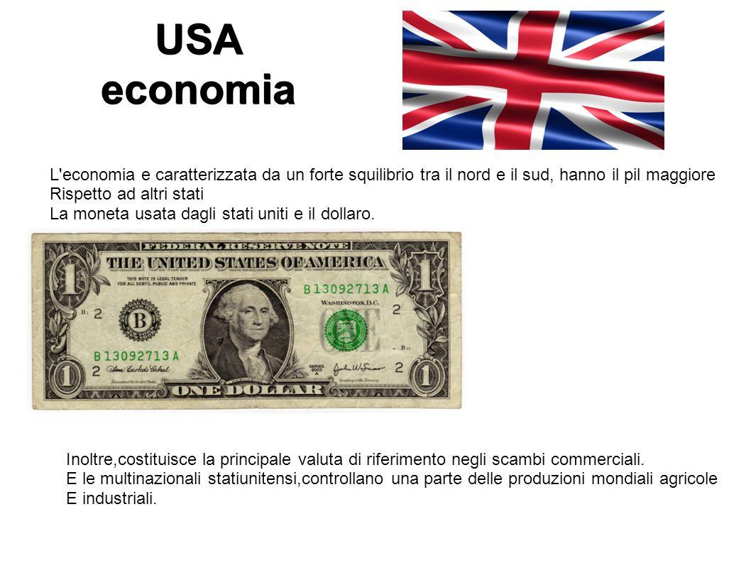 USA economia L'economia e caratterizzata da un forte squilibrio tra il nord e il sud, hanno il pil maggiore Rispetto ad altri stati La moneta usata da