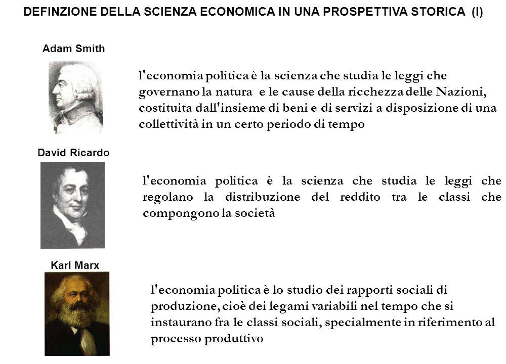 l'economia politica è la scienza che studia le leggi che governano la natura e le cause della ricchezza delle Nazioni, costituita dall'insieme di beni