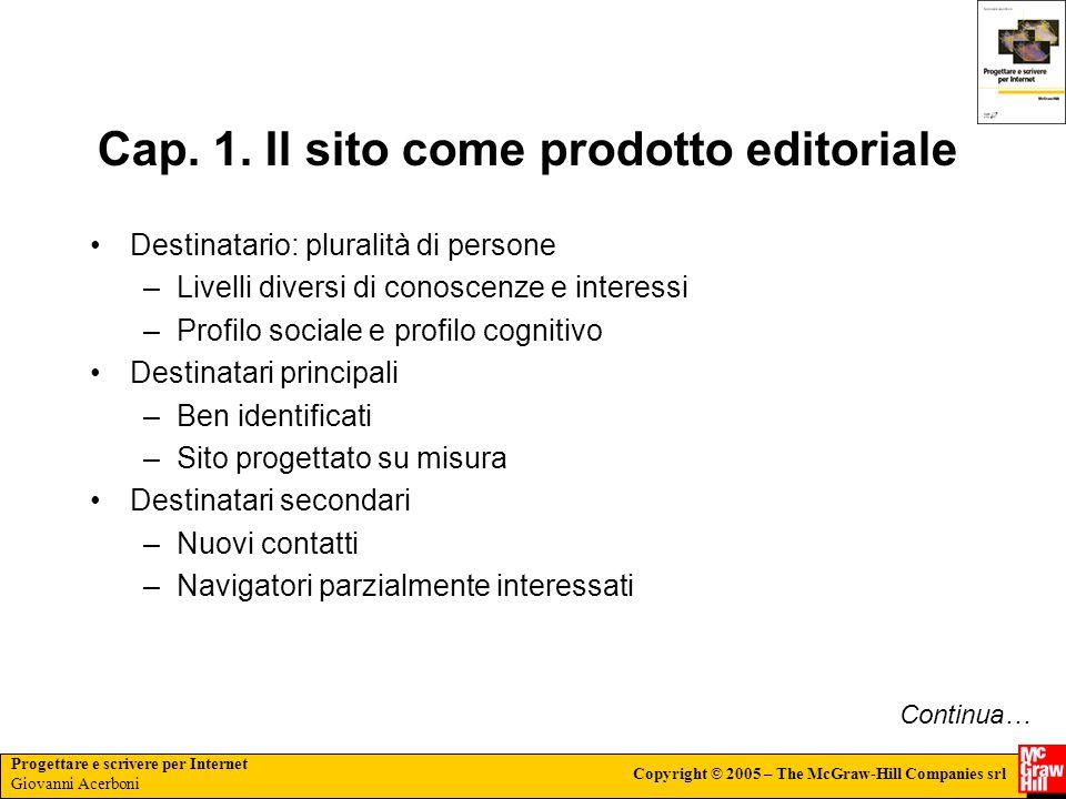 Progettare e scrivere per Internet Giovanni Acerboni Copyright © 2005 – The McGraw-Hill Companies srl Cap.