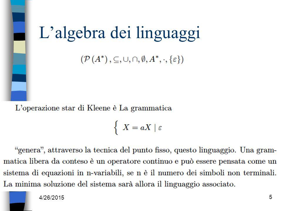 4/26/2015 5 L'algebra dei linguaggi