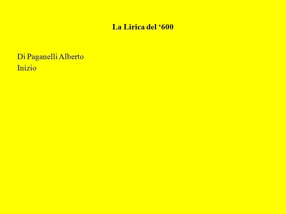 La Lirica del '600 Di Paganelli Alberto Inizio