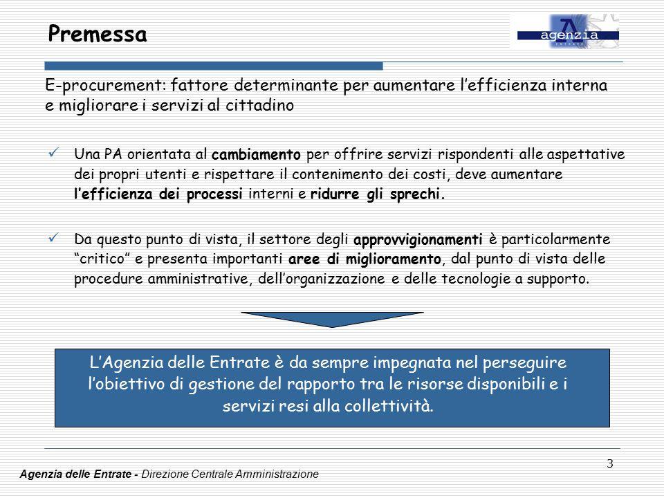 3 Una PA orientata al cambiamento per offrire servizi rispondenti alle aspettative dei propri utenti e rispettare il contenimento dei costi, deve aumentare l'efficienza dei processi interni e ridurre gli sprechi.