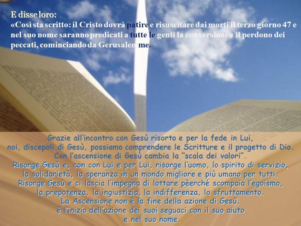 Chi si abbassa Verso gli altri... Testo: Luca 24, 46-53 La Ascensione di Gesú. Pasqua 7 –C- / 12-5-13. Commenti e presentazione: M. Asun Gutiérrez. Mu