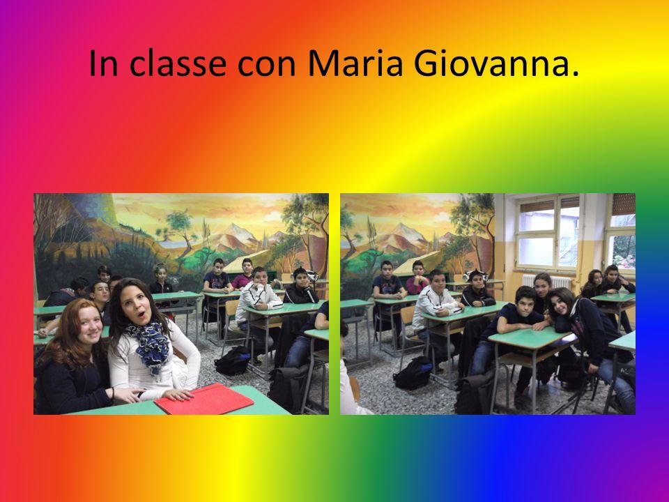 In classe con Maria Giovanna.